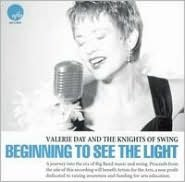 Beginning To See The Light (Valerie Day / Knights Of Swing)