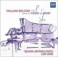 William Bolcom: Works for Violin and Piano