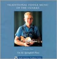 Traditional Fiddle Music: On the Springfield Plain