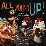 All Wound Up!: A Family Music Party