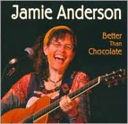 Better Than Chocolate (Jamie Anderson)