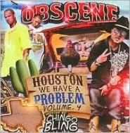 Obscene: Houston We Have A Problem, Vol. 4