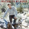 CD Cover Image. Title: Welcome to My World: The Love Songs of Ray Price, Artist: Ray Price