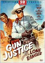 Gun Justice Featuring The Lone Ranger