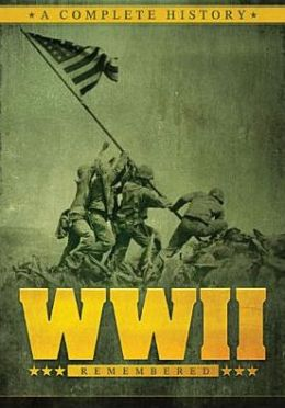 Wwii Remembered: Complete History