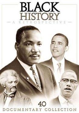 Black History: Retrospective