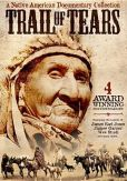 Video/DVD. Title: Trail of Tears: a Native American Documentary Collection