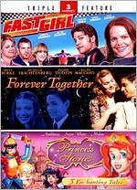 Fast Girl / Forever Together / Princess Stories