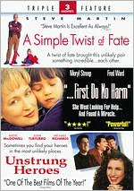 Simple Twist of Fate/First Do No Harm/Unstrung Heroes