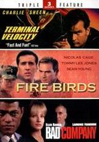 Terminal Velocity/Fire Birds/Bad Company