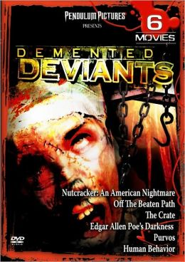 Demented Deviants