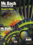 CD Cover Image. Title: Mr. Bach Comes to Call, Artist: Classical Kids