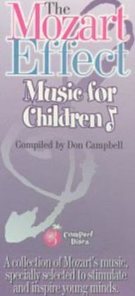 The Mozart Effect: Music for Children (Box Set)
