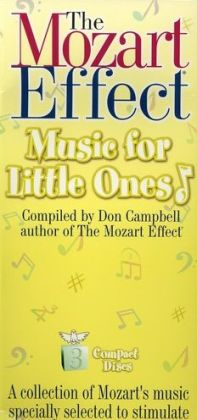 The Mozart Effect: Music for Little Ones (Box Set)