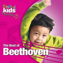 Classical Kids:The Best of Beethoven