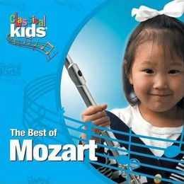 Classical Kids: The Best of Mozart
