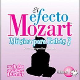 El Efecto Mozart Música para Bebés, Vol. 1: Para Jugar y para Irse a Dormir
