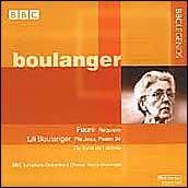 Fauré: Requiem; Lili Boulanger: Pie Jesu; Psalm 24; Du fond de l'abîme