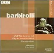 Bruckner: Symphony No. 3; Wagner: Tannhäuser Overture & Venusberg Music