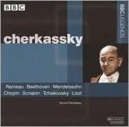 Cherkassy Conducts Rameau, Beethoven, Mendelssohn, Chopin, Scriabin, Tchaikovsky, Liszt