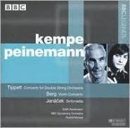 Tippett: Concerto for Double String Orchestra; Berg; Violin Concerto; Janácek: Sinfonietta