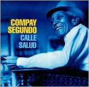 Calle Salud (New Version) (Compay Segundo)
