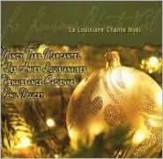 La  Louisiane Chante Noel