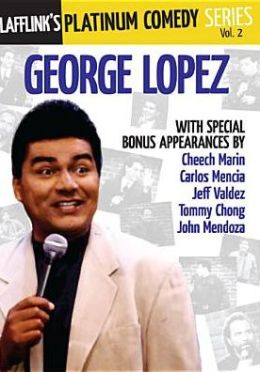 Lafflink's Platinum Comedy Series, Vol. 2: George Lopez