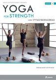 Video/DVD. Title: Yoga for Strength with Vytas Baskauskas