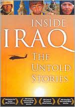 Inside Iraq: The Untold Stories