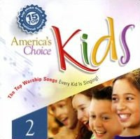 America's Choice Kids: 15 Top Worship Songs, Vol. 2