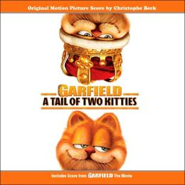 Garfield: A Tale of Two Kitties / Garfield: The Movie [Original Motion Picture Scores]