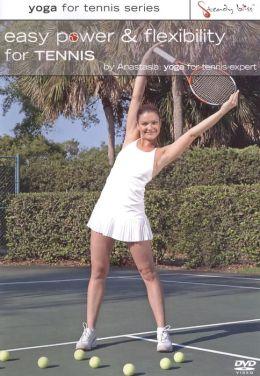 Easy Power & Flexibility for Tennis
