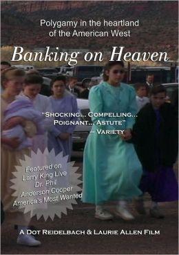 Banking on Heaven