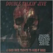 Double Talkin' Jive: A Hard Rock Tribute