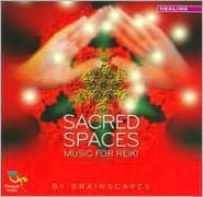 Sacred Spaces: Music for Reiki