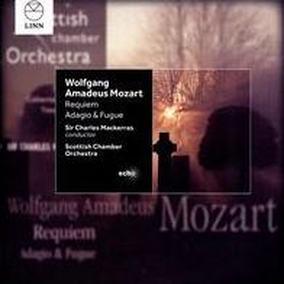 Wolfgang Amadeus Mozart: Requiem; Adagio & Fugue