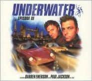Underwater, Episode 3