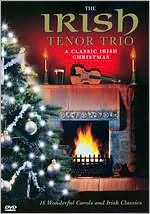 The Irish Tenor Trio: A Classic Irish Christmas