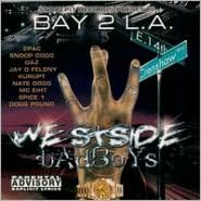 Bay 2 L.A.: Westside Badboys