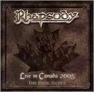 Live in Canada 2005: The Dark Secret [Bonus DVD]