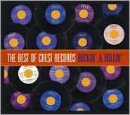 The Best of Crest Records: Rockin' & Rollin'