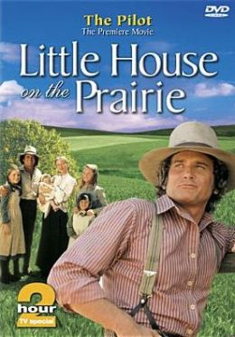 Little House on the Prairie: Pilot Episode