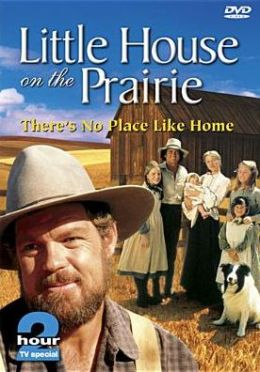 Little House on the Prairie: There's No Place