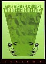Why Does Herr R Run Amok