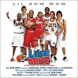 Like Mike [Original Soundtrack]
