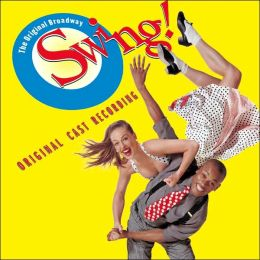 Swing [Original Broadway Cast]