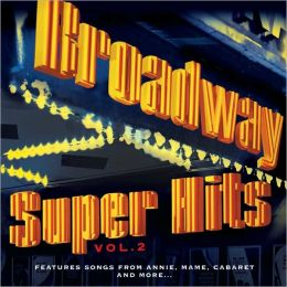 Broadway Super Hits, Vol. 2