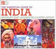 The Essential Guide to India