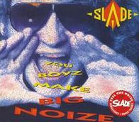 You Boyz Make Big Noize [Bonus Tracks]